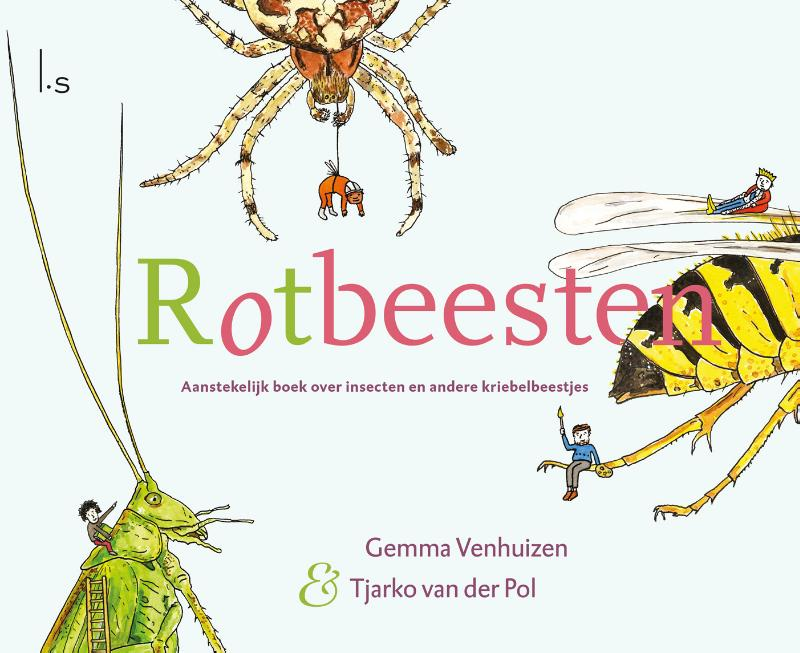 Gemma Venhuizen, Tjarko van der Pol - Rotbeesten