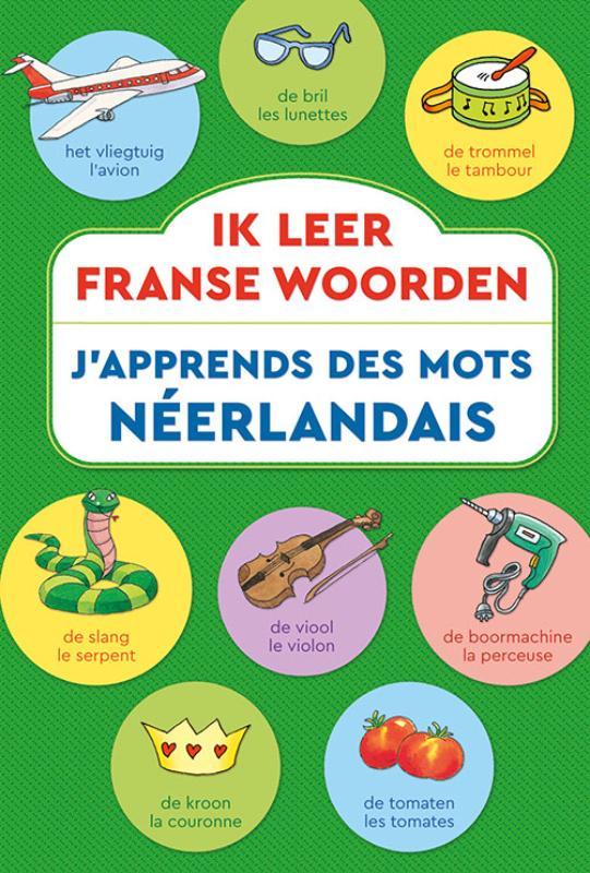 Ik leer Franse woorden / J'...