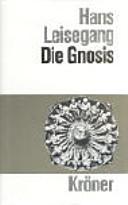 HANS LEISEGANG - Die Gnosis