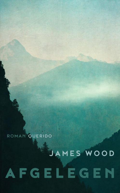 James Wood - Afgelegen