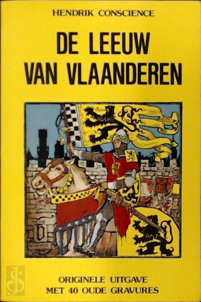 Hendrik Conscience, Gerd de Ley - De leeuw van Vlaanderen