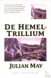Julian May - De hemel-trillium