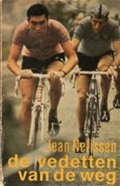 Jean Nelissen - De vedetten van de weg
