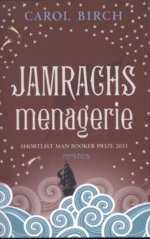 Carol Birch - Jamrach's menagerie