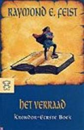 R. Feist - Krondor Eerste boek: Het verraad