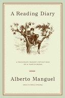Alberto Manguel - A Reading Diary