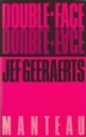 JEF GEERAERTS - Double-face. Misdaadroman