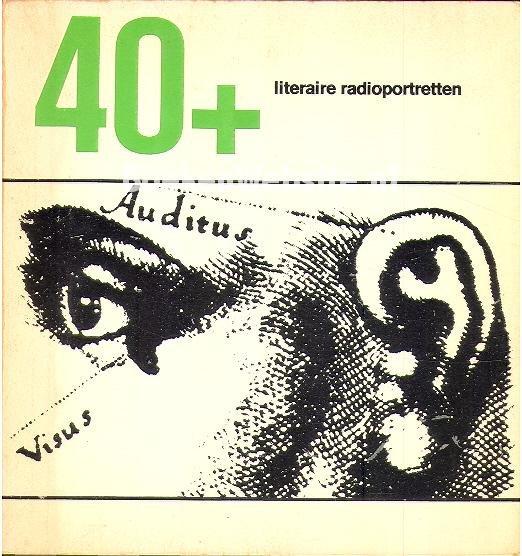 40 + Literaire radio-portre...
