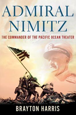 Admiral Nimitz The Commande...