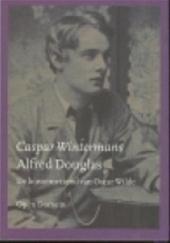 C. Wintermans - Alfred Douglas de boezemvriend van Oscar Wilde