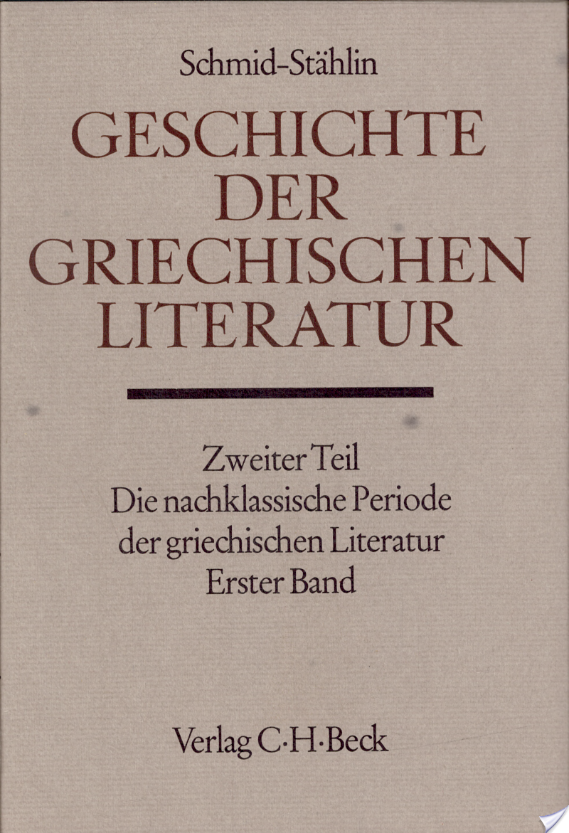 Wilhelm Von Christ,  Wilhelm Schmid - Geschichte der griechischen Literatur