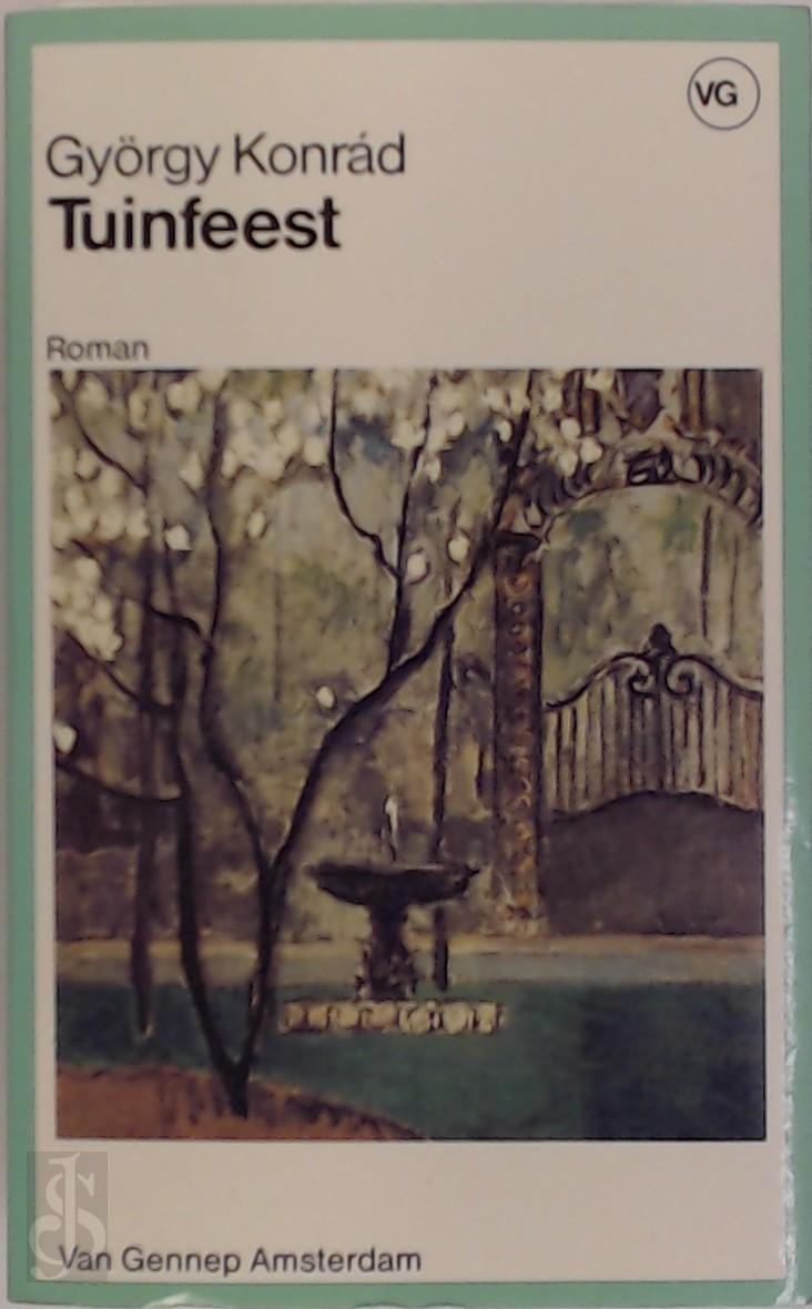 Gyorgy Konrad - Tuinfeest Roman