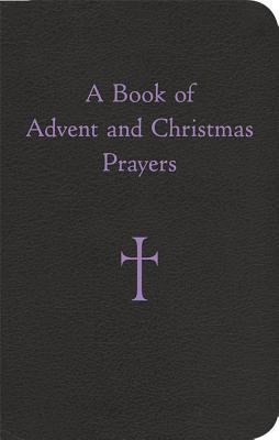 A Book of Advent and Christ...