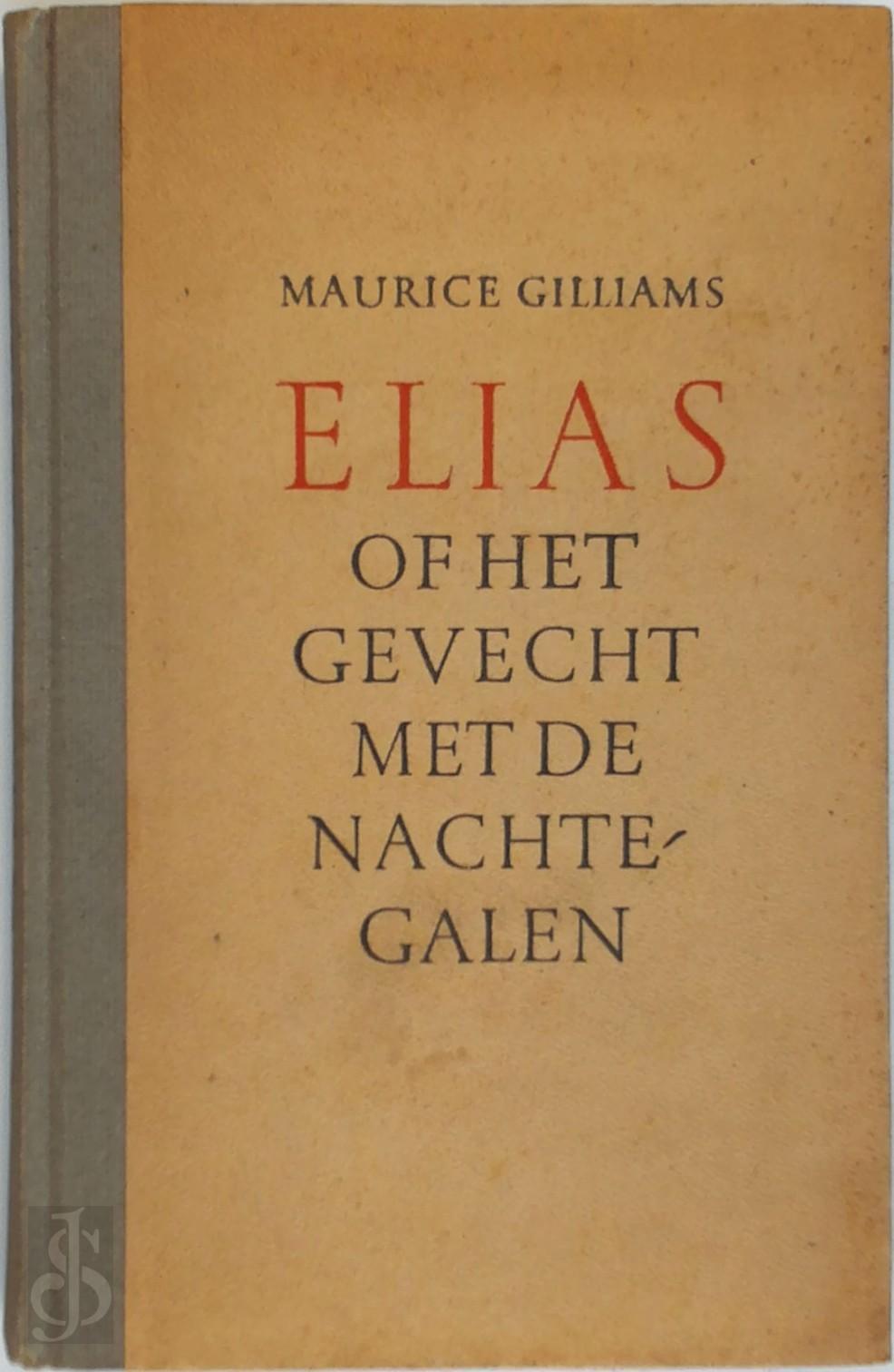 Elias of Het gevecht met de...