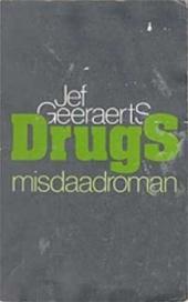 JEF GEERAERTS - Drugs. Misdaadroman