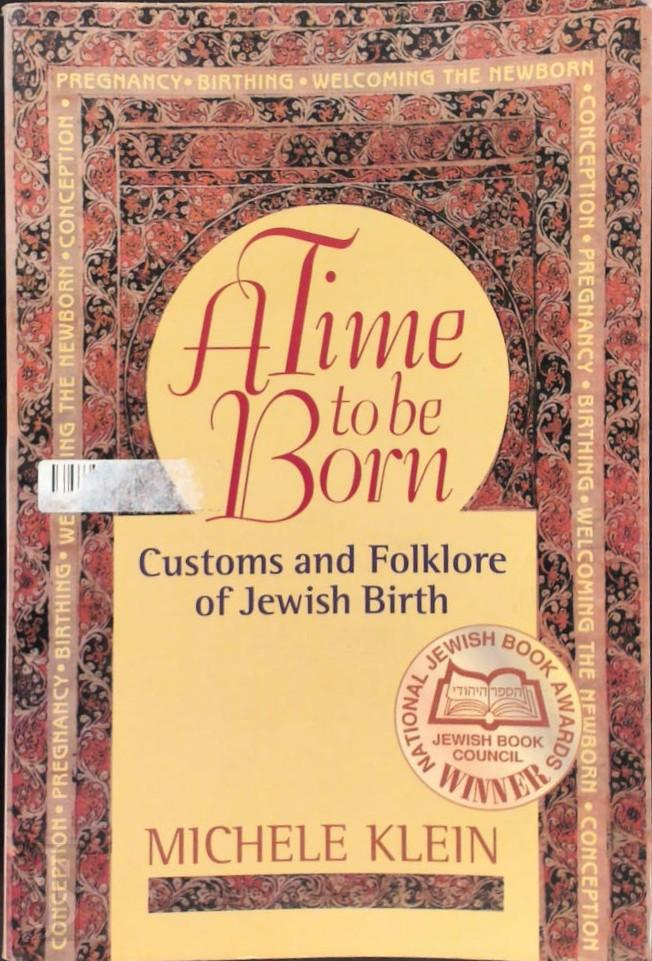 A Time to Be Born Customs a...