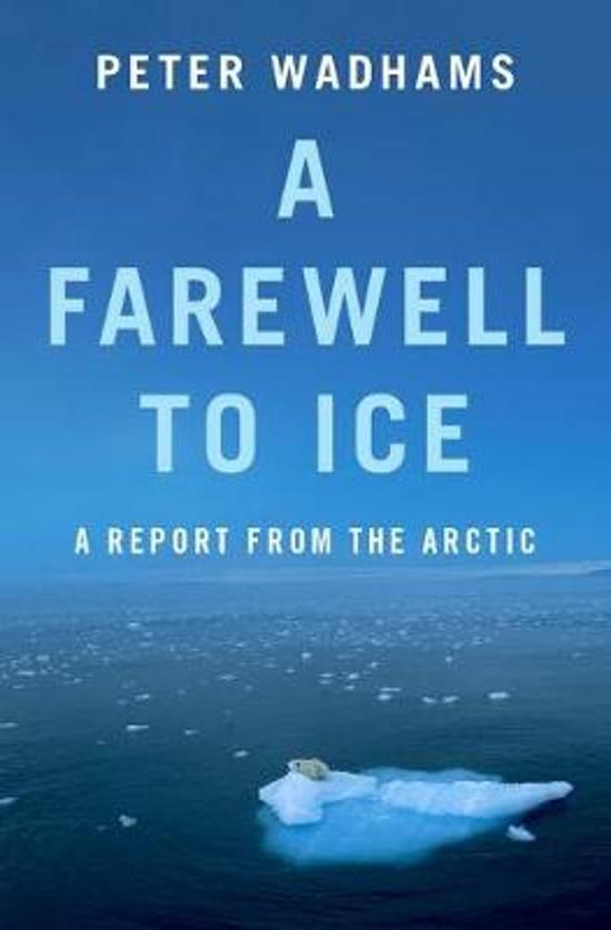 P. Wadhams - A Farewell to Ice