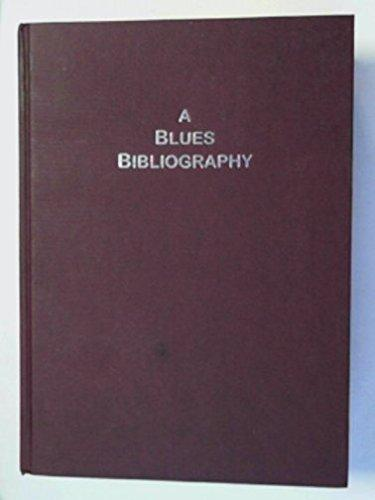 A blues bibliography The In...