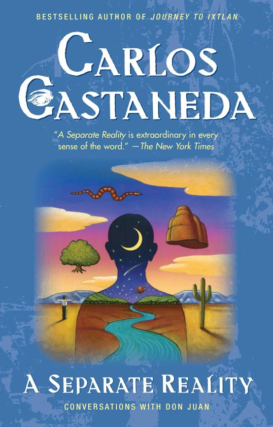 Castaneda, Carlos - A Separate Reality Further Conversations With Don Juan