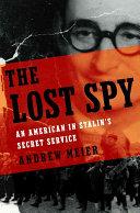 Andrew Meier - The Lost Spy