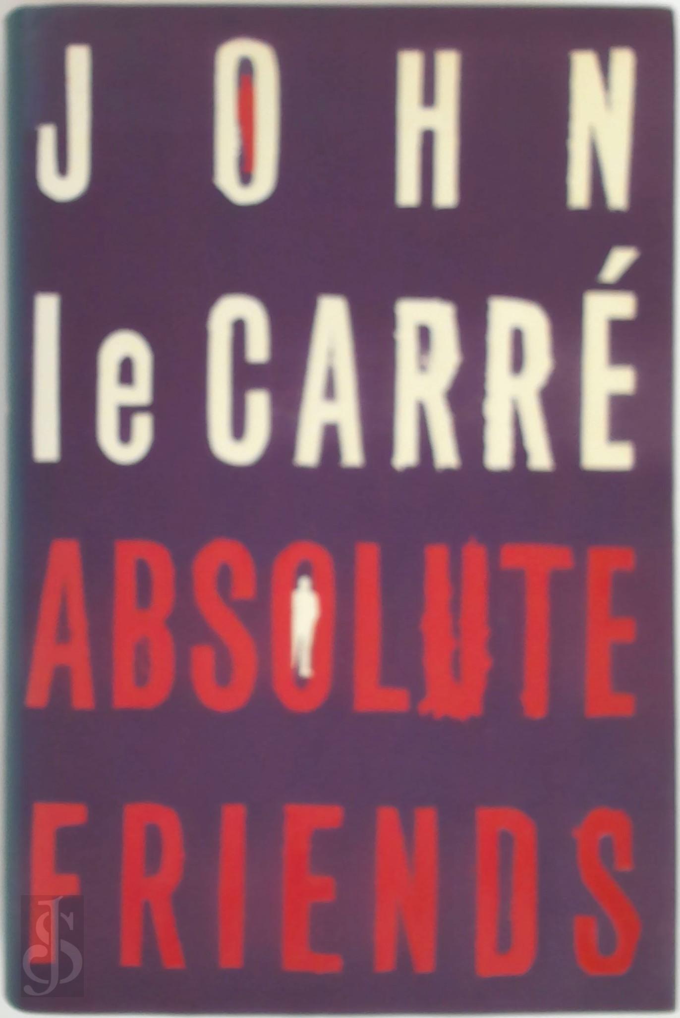 John le Carré - Absolute friends