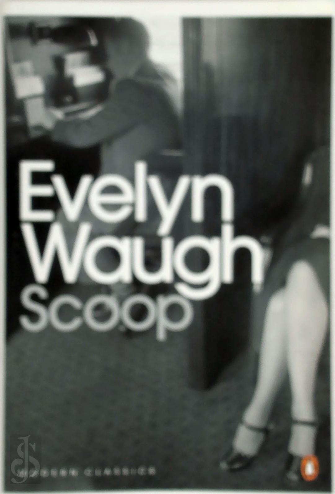 Evelyn Waugh - Scoop