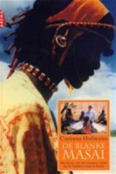 De blanke Masai het leven v...