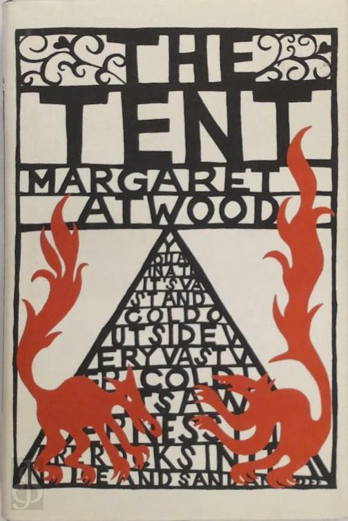 Margaret Atwood - Tent