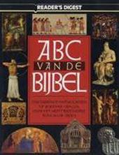 READER'S DIGEST ASSOCIATION, WALTER VAN VAN OPZEELAND, A.W.G. JAAKKE - ABC van de Bijbel. Fascinerende antwoorden op boeiende vragen over het meest bijzondere boek aller tijden