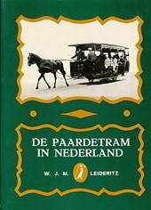 W. J. M. LEIDERITZ - De paardetram in Nederland