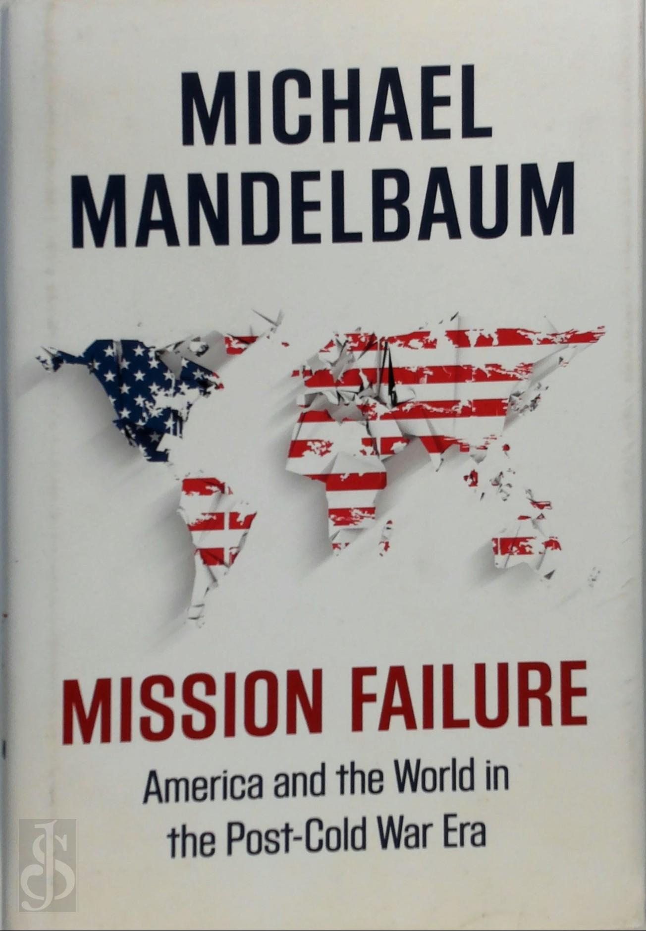 Mission Failure America and...