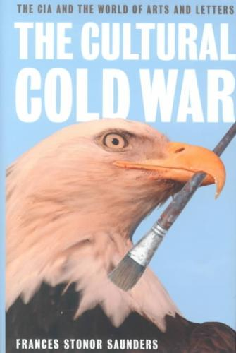 The Cultural Cold War The C...