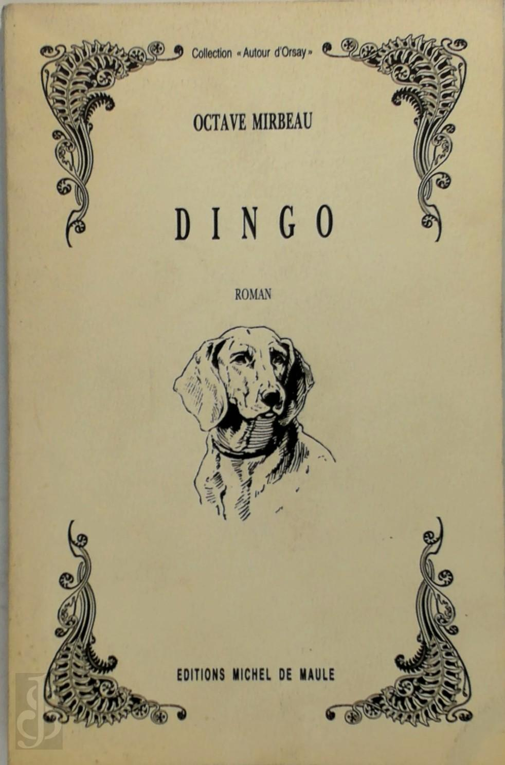 Octave Mirbeau - Dingo roman