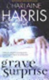 Charlaine Harris - Grave Surprise