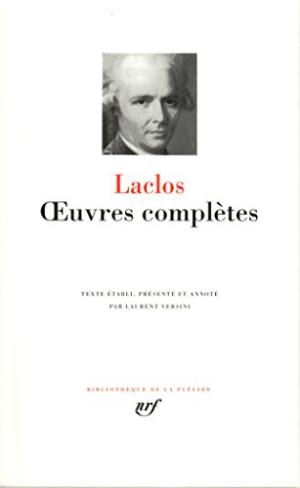 Laclos - Oeuvres Complètes