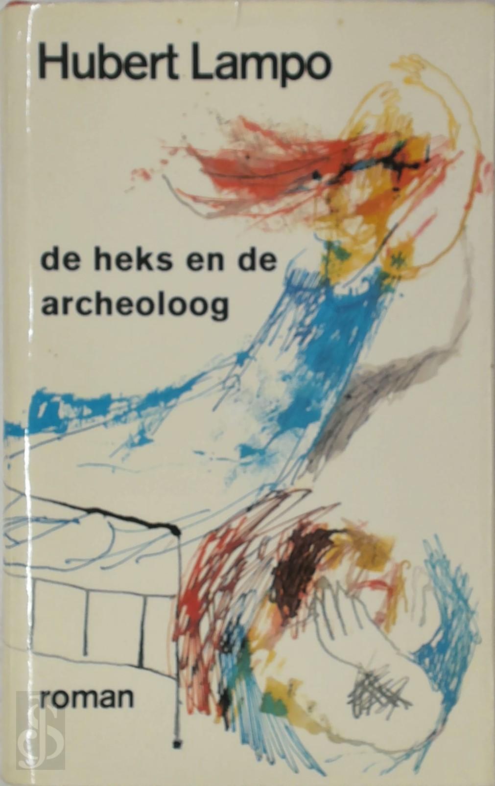 Hubert Lampo - De heks en de archeoloog