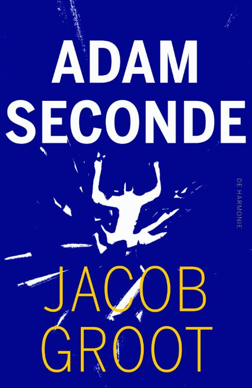 Jacob Groot - Adam seconde