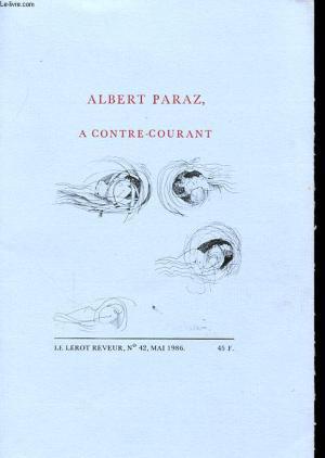 Albert Paraz - A contre-courant