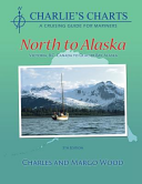 Charles E. Wood,  Margo Wood - Charlie's Charts - North to Alaska
