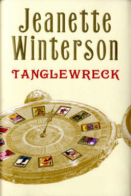 Jeanette Winterson - Tanglewreck