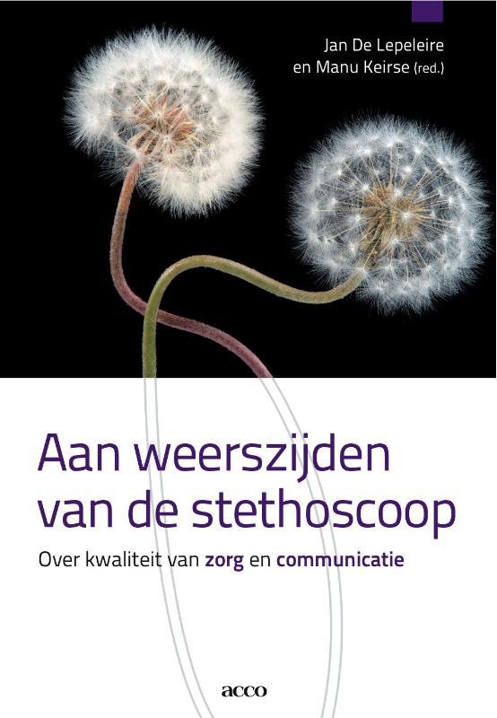 - Aan weerszijden van de stethoscoop over kwaliteit van zorg en communicatie