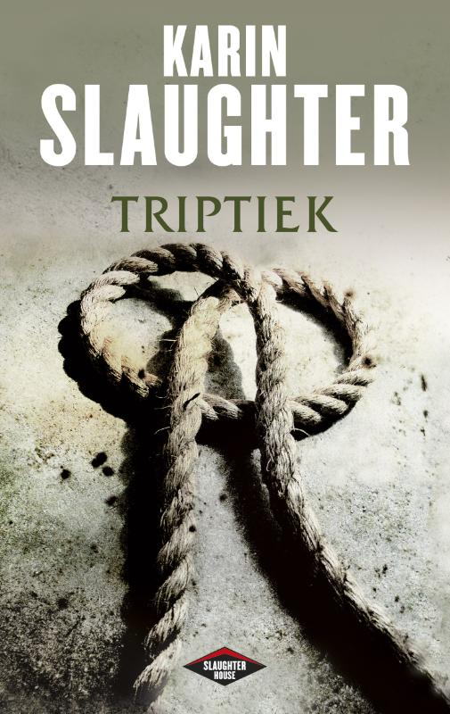 Karin Slaughter - Triptiek