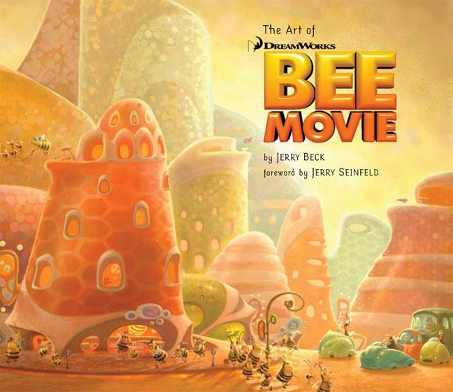 Beck, Jerry - The Art of Dreamworks Bee Movie