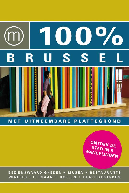 Philip Ebels - 100%  / Brussel + stadsplattegrond