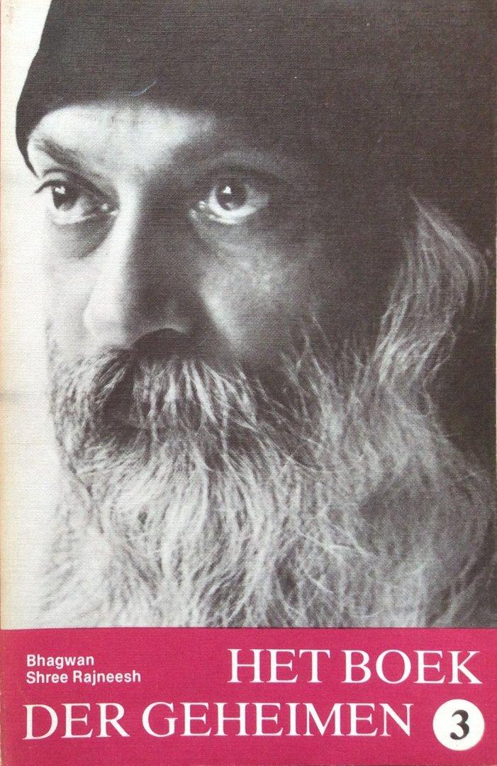 Bhagwan Shree Rajneesh - Het boek der geheimen deel 3