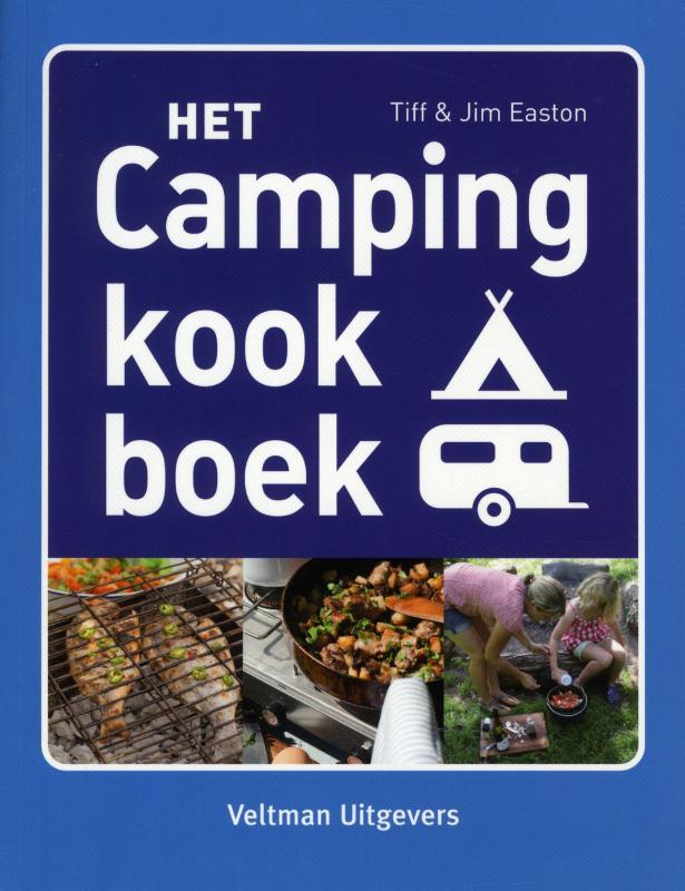 Tiff Easton, Jim Easton - Het campingkookboek
