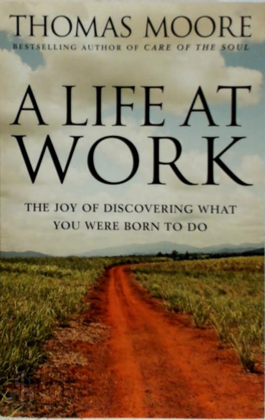 Thomas Moore - A life at work