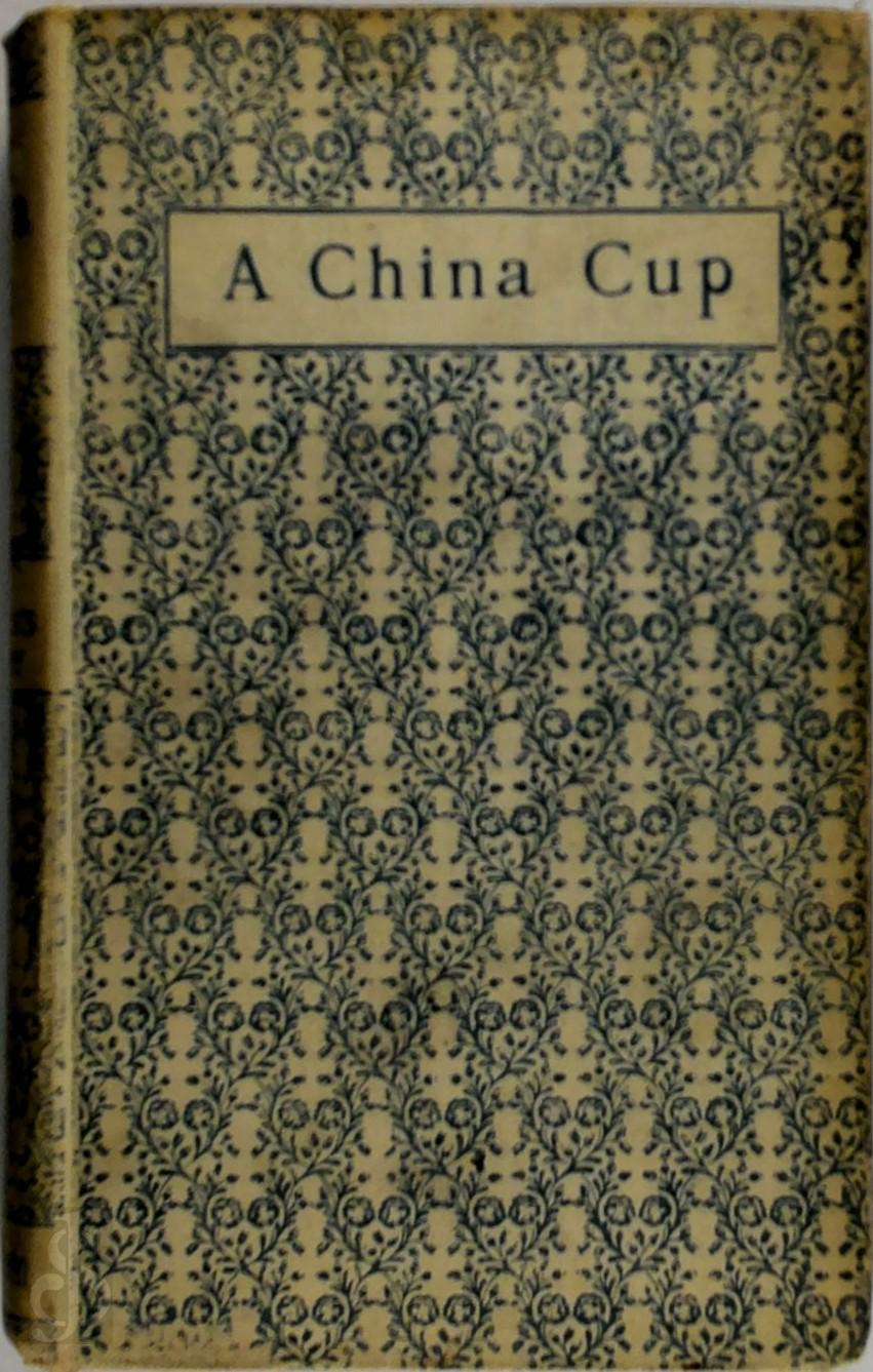 A China Cup and Other Stori...