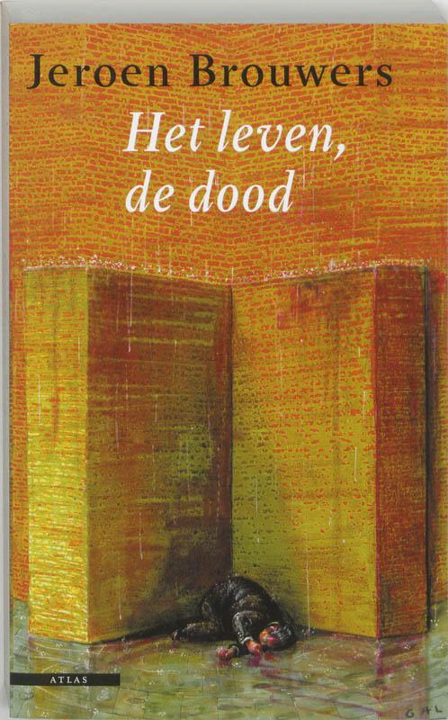 J. Brouwers - Het leven, de dood