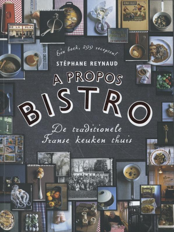 Stéphane Reynaud - A propos bistro de traditionele Franse keuken thuis